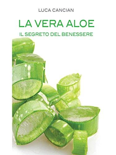 Copertina libro La Vera Aloe di Luca Cancian